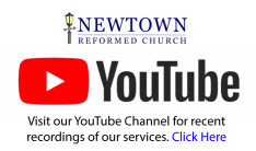 Newtown Reformed Church - YouTube